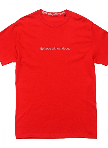 FAMT『No Hope Without Dope』印字T恤,NT$2,200。(團團選品)